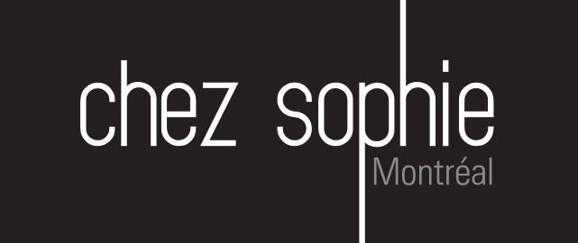 Chez Sophie - Montréal